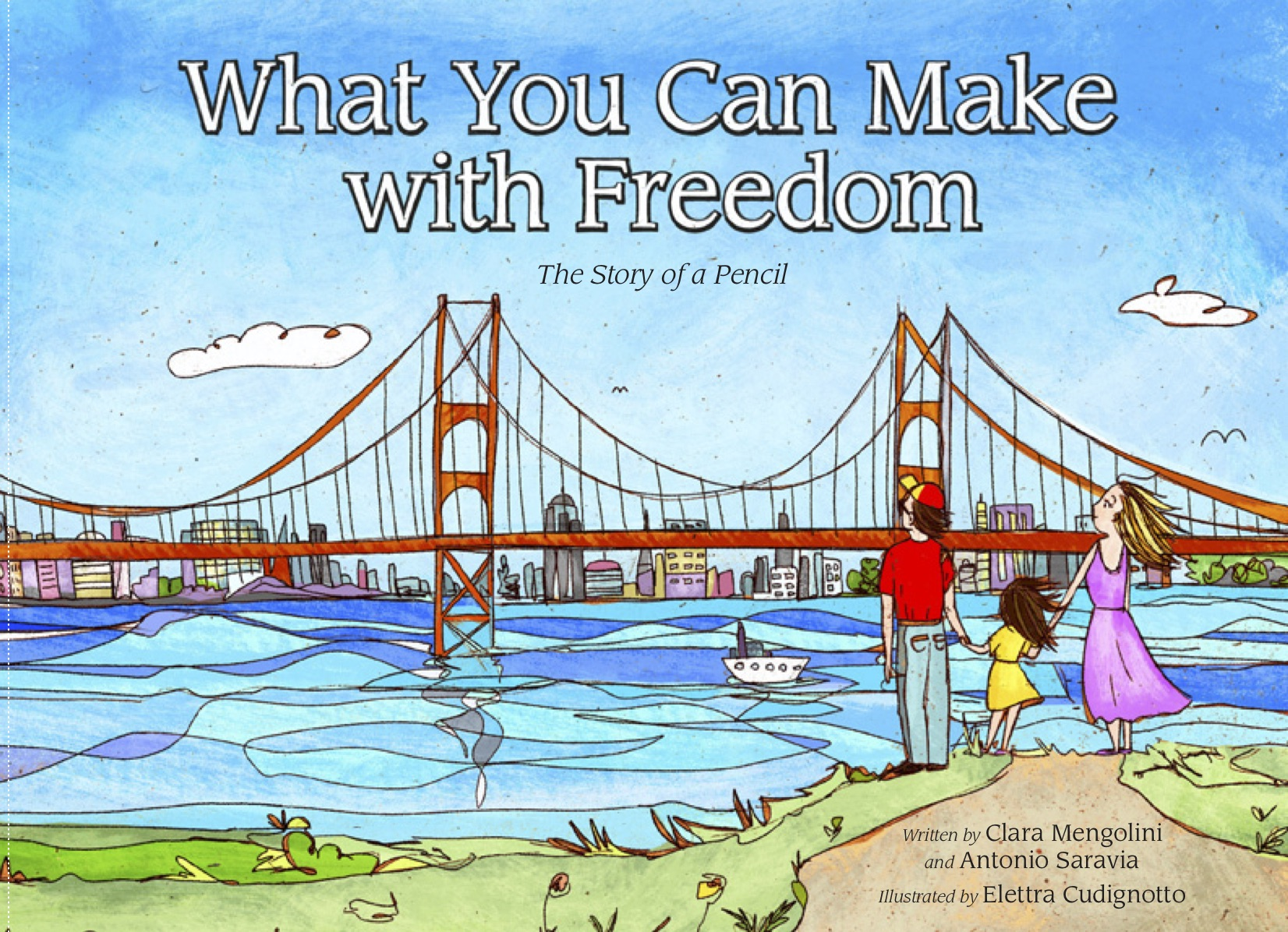 What You Can Make with Freedom: The Story of a Pencil Cover